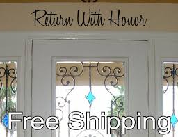 Return With Honor Vinyl Wall Decal Sticker Front Door Quote Etsy