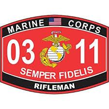 Amazon Com Magnet Rifleman Marine Corps Mos 0311 Usmc Us Marine Corps Military Car Bumper Magnet Sticker Magnetic Vinyl Decal 3 8 Automotive