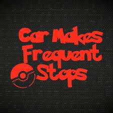 Car Makes Frequent Stops Decal Team From Thatvinylstore On Etsy