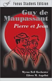Pierre et Jean / Edition 1 by Guy de Maupassant, Myrna Bell Rochester,  Myrna Rochester | | 9781585101832 | Paperback | Barnes & Noble®