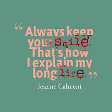 jeanne calment quote about smile