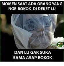 ✅ best memes about asap rokok asap rokok memes