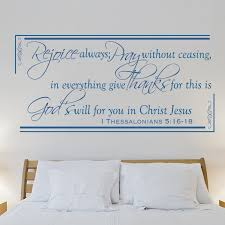 Rejoice Always Pray Without Ceasing 1 Thes 5 16 18 Wall Decal Divine Walls