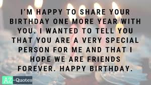 best collection of happy birthday wishes for a friend az quotes