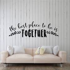 Best Place Together Living Room Quotewall Decal Vinyl Decor Wall Decal Customvinyldecor Com