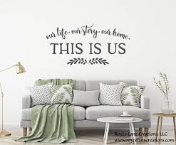 Our Life Our Story Our Home Decal This Is Us Decal This Is Etsy