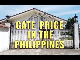 Gate Price In The Philippines Youtube