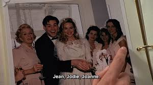 In 'The Truman Show', Meryl points out her bridesmaids Jean, Jodie ...