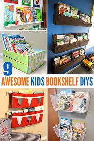 9 Awesome Diy Kids Bookshelves Diy Bookshelf Kids Bookshelves Kids Bookshelves Diy