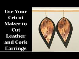 cork earrings with your cricut maker