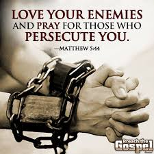 Image result for jesus says love your enemies