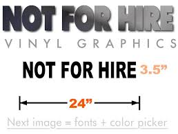 Large Not For Hire Sticker 24x3 5