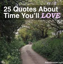 quotes about time that you ll love the order expert