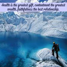health is the greatest gift contentment love quotes