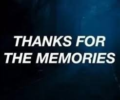 memories thanks for the memories quote aesthetic memories quotes
