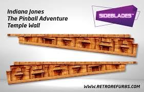 Indiana Jones Temple Wall Pinball Sideblades Retro Refurbs