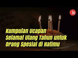 ucapan selamat ulang tahun untuk orang spesial kepogaul