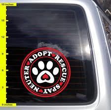 Adopt Rescue Spay Neuter Paw 2 Colors Vinyl Decal Dog Love Cat Car Sticker K305 Ebay Vinyl Decals Vinyl Dog Decals