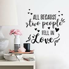 All Because Two People Fell In Love Peel And Stick Wall Decal Roommates Target