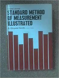 Standard Method of Measurement Illustrated: G. Chrystal-smith ...
