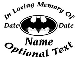Car Stickers And Decals In Memory Of Stickers Batman In Memory Of Sticker