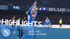 Highlights Serie A TIM - Napoli vs Juventus 2-1 - YouTube