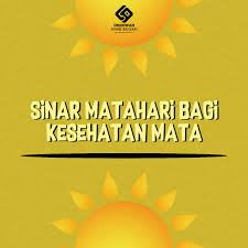 sinar matahari bagi kesehatan mata galeri uak