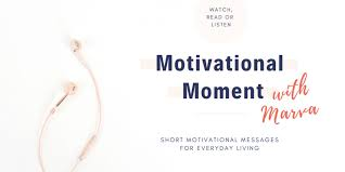 Motivation and Inspiration for Everyday Living - Marva Smith