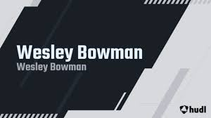 Wesley Bowman's Football Recruiting Profile