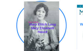 Mary Elitch Long by Myra James
