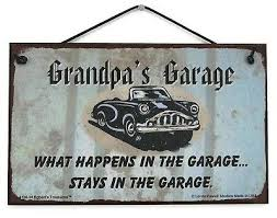 Papaw S Garage 8x10 Sign What Happens Stays Classic Car Grandpa Grandfather Shop Home Decor Plaques Signs Home Garden Worldenergy Ae