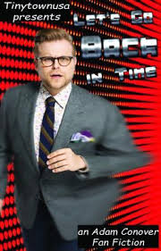 Let's Go Back In Time--an Adam Conover Fanfiction - Did you know? - Wattpad