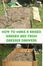 raised garden bed from dresser drawers