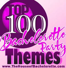 100 best bachelorette party themes