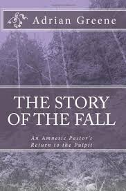 The Story of the Fall: Greene, Adrian: 9781442193703: Amazon.com: Books