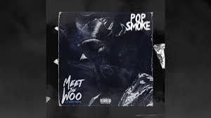 Pop Smoke - Meet the Woo (Official ...