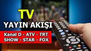 Kanal D - ATV - TRT - TV8 - STAR - SHOW - FOX TV yayın akışı Çarşamba -  Güncel Haberler Milliyet