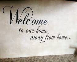 Welcome To Our Home Vinyl Wall Decal Sticker Decor Rv Camp Trailer Motorhome Ebay