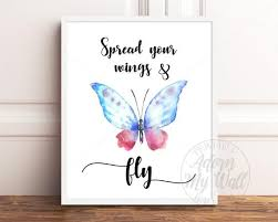 Spread Your Wings And Fly Butterfly Quote Butterfly Wall Etsy