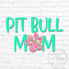 Pitbull Mom Lilly Pulitzer Monogram Decal Sew Southern Designs