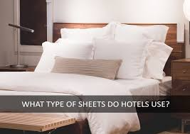 what type of sheets do hotels use how