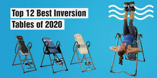 top 12 best inversion tables of 2020