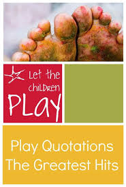 quotes about early childhood learning quotesgram