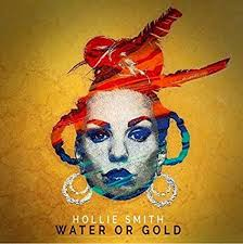 Hollie Smith - Water or Gold - Amazon.com Music