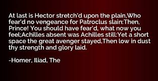 quotes by homer iliad the io