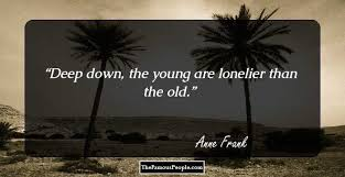 famous quotes by anne frank the author of the diary of a young
