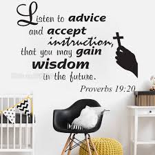 Proverbs 19 20 Scripture Vinyl Wall Stickers Quote Listen To Advice And Accept Instructions Art Wall Lettering Decal Mural Lc750 Wall Stickers Aliexpress