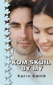 Kom Skuil by My : Karin Smith : 9780799336795