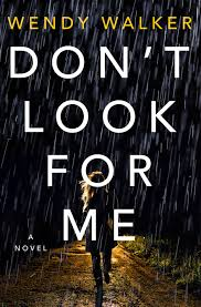 DOWNLOAD EPUB) Don't Look for Me BY Wendy Walker FREE EBOOK ONLINE - marguis