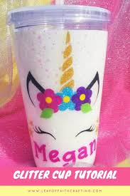 Learn How To Make Your Own Personalized Tumbler Cups Leap Of Faith Crafting